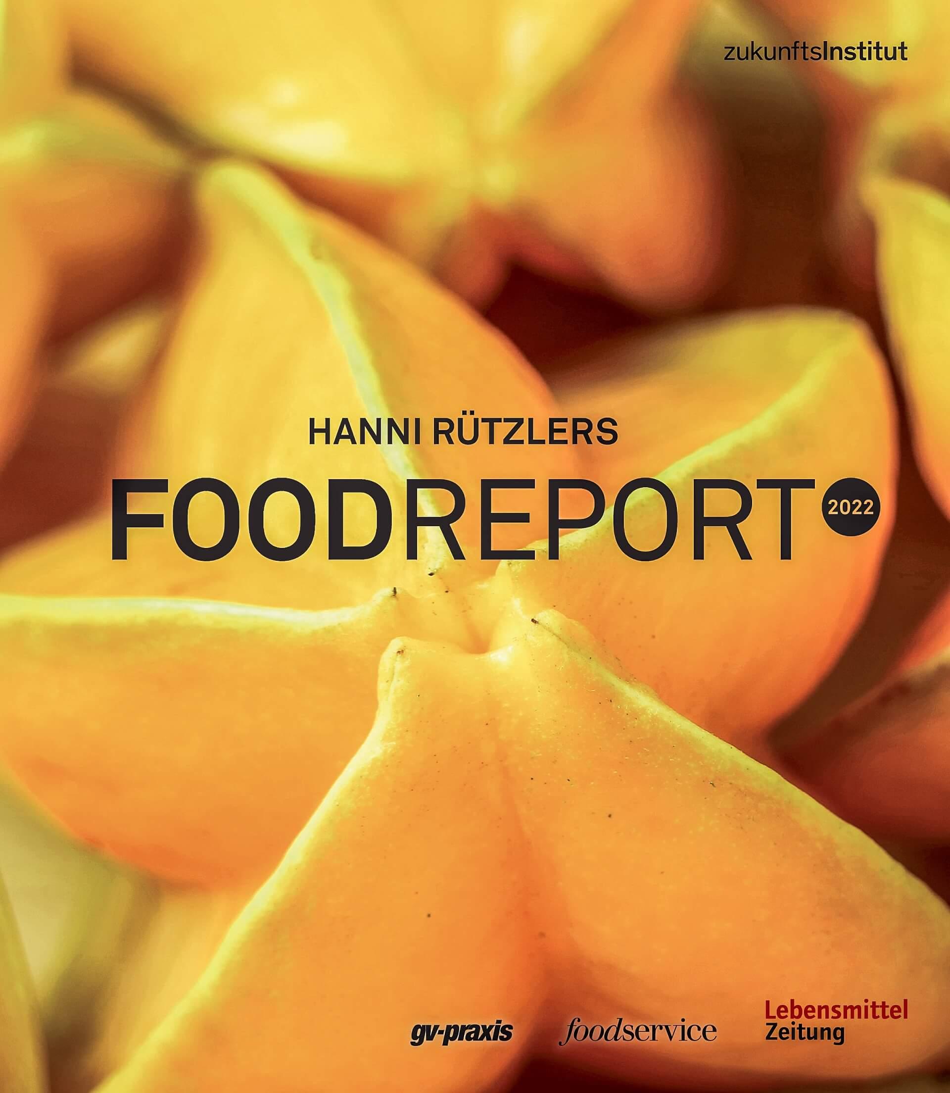 Was sind die Trends aus dem Food-Report 2022?
